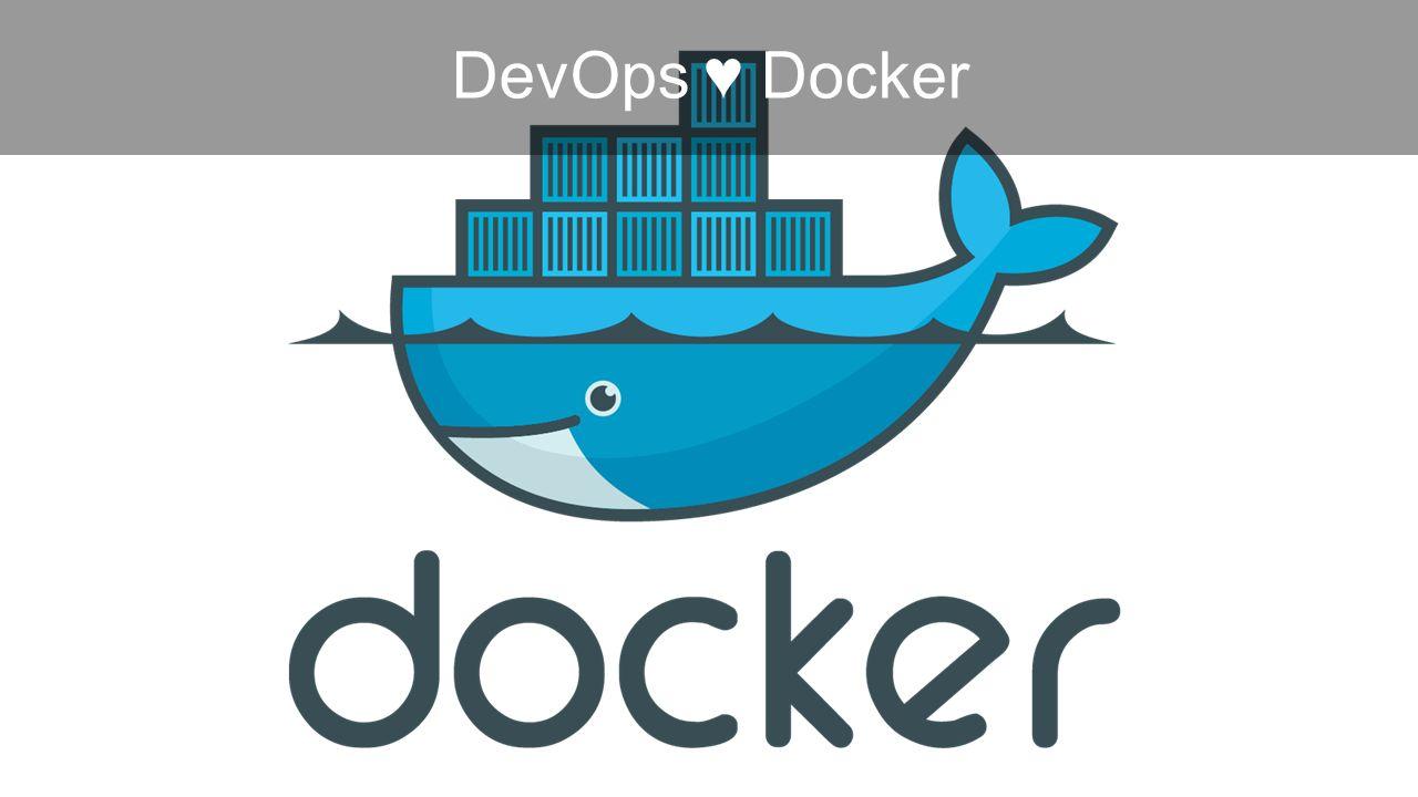 DevOps ♥ Docker