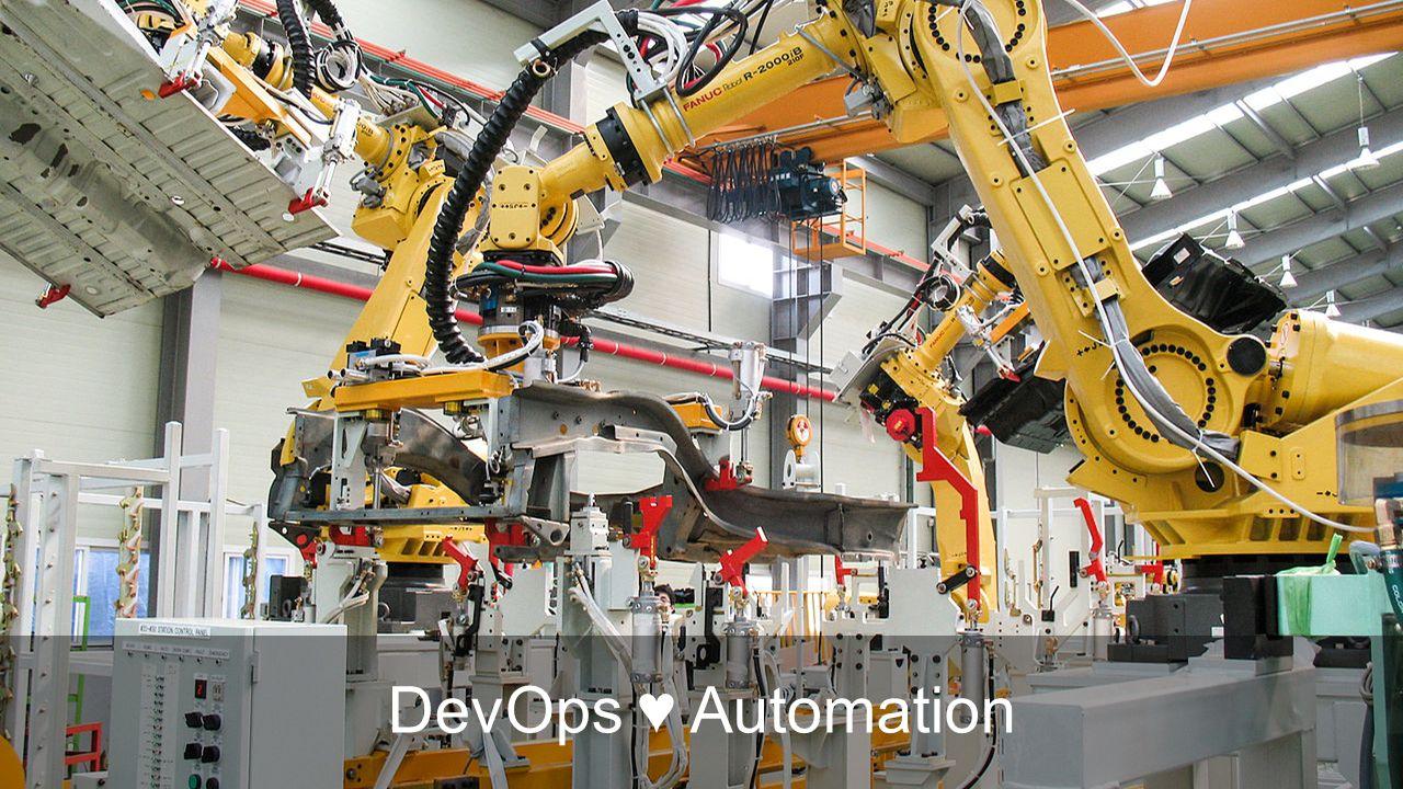 DevOps ♥ Automation