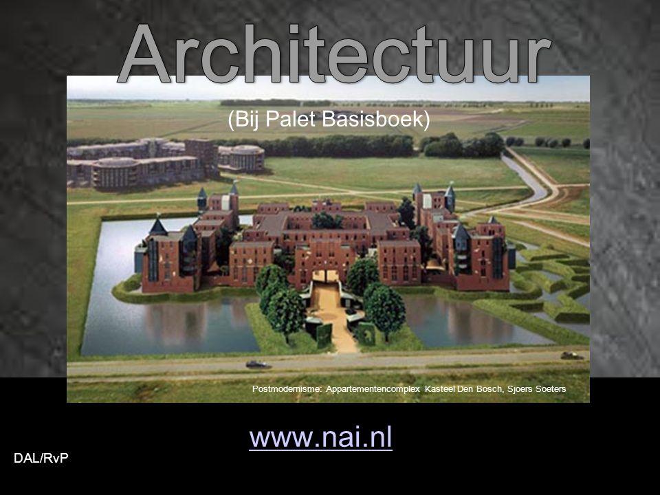 www.nai.nl DAL/RvP (Bij Palet Basisboek) Postmodernisme: Appartementencomplex Kasteel Den Bosch, Sjoers Soeters