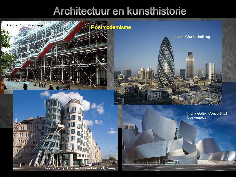 Frank Gehry, Concert hall Los Angeles Frank Gehry,, Fred en Ginger buildingl, Praag Centre Pompidou Parijs.l Londen, Gherkin building Postmodernisme