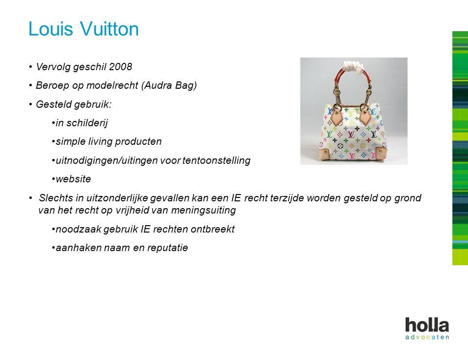 Louis Vuitton Vervolg geschil 2008 Beroep op modelrecht (Audra Bag) Gesteld gebruik: in schilderij simple living producten uitnodigingen/uitingen voor