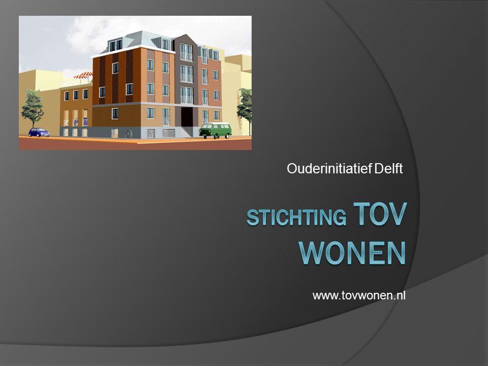 Ouderinitiatief Delft www.tovwonen.nl