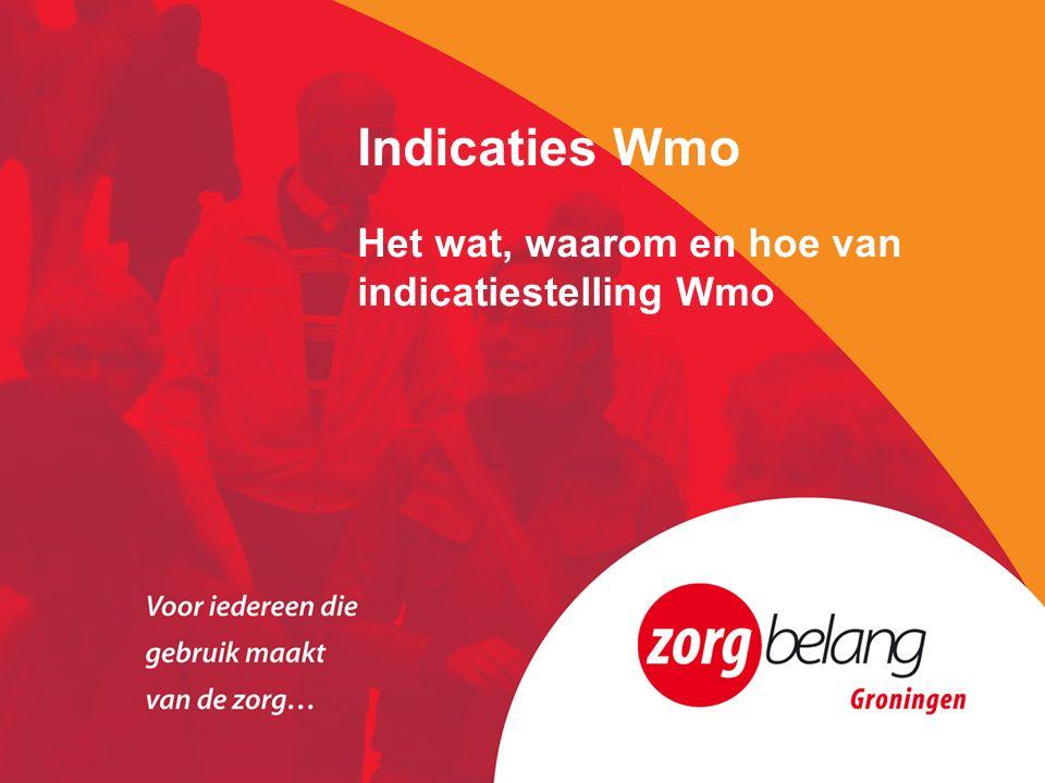 Indicaties Wmo Het wat, waarom en hoe van indicatiestelling Wmo