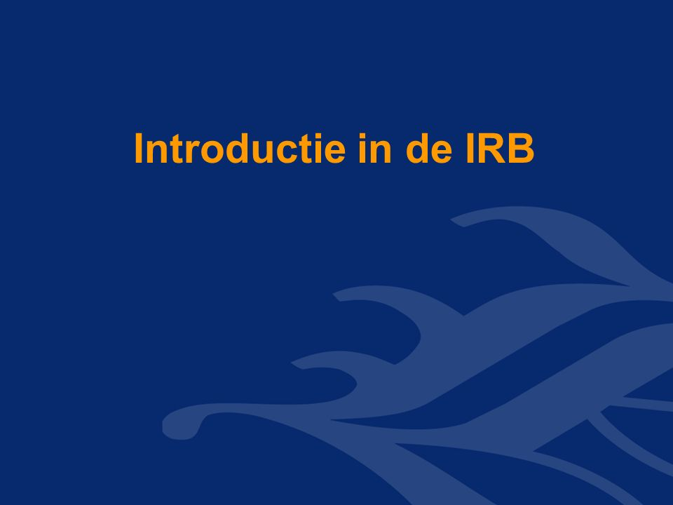 Introductie in de IRB
