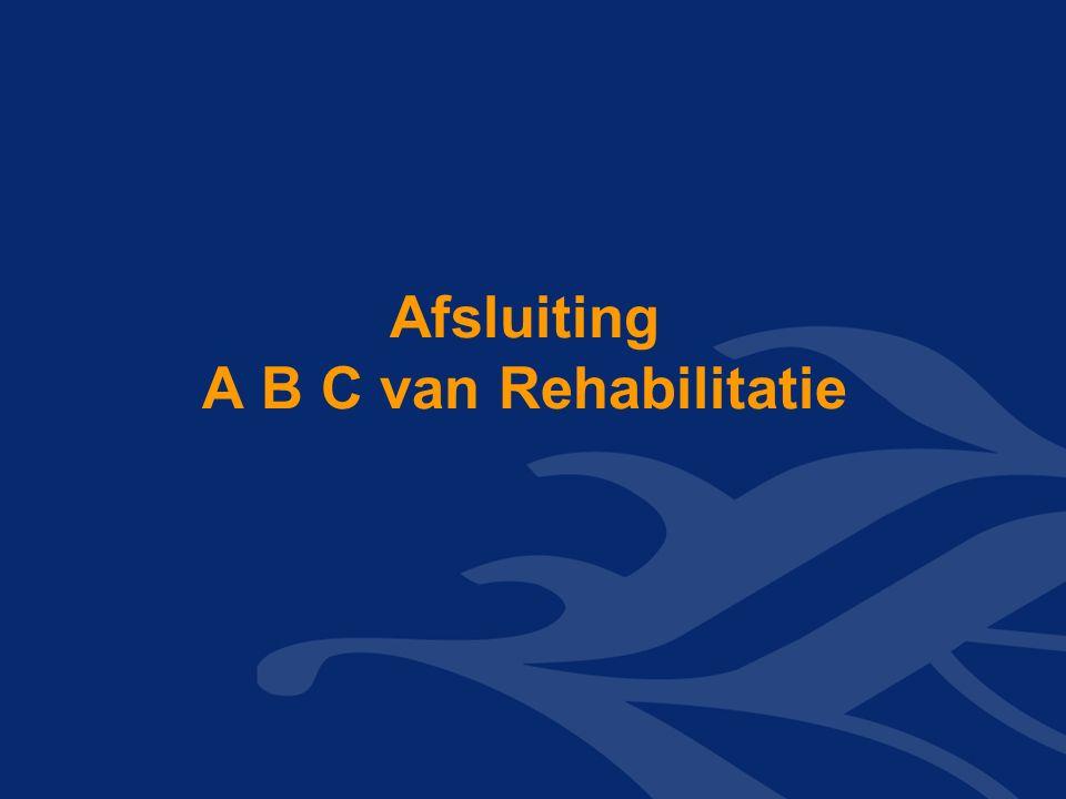 Afsluiting A B C van Rehabilitatie