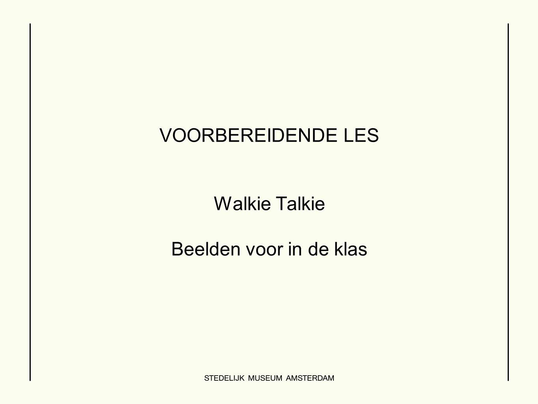 VOORBEREIDENDE LES Walkie Talkie Beelden voor in de klas