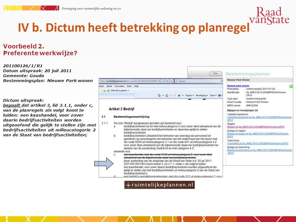 IV b. Dictum heeft betrekking op planregel Voorbeeld 2.