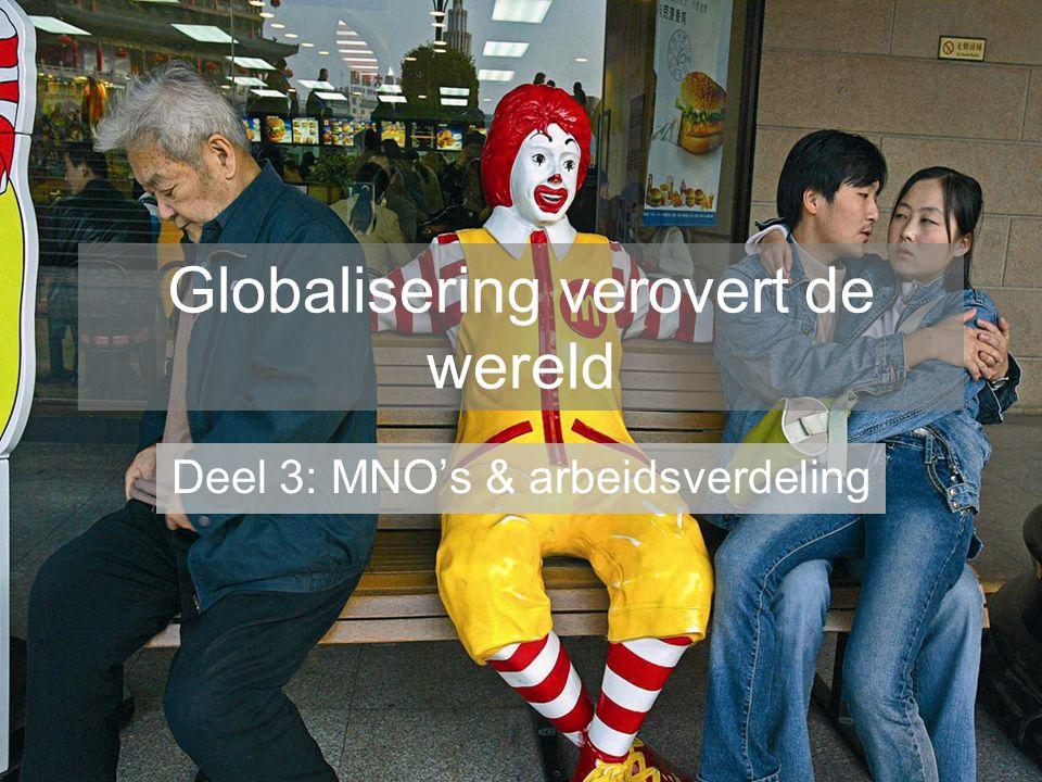 multinationale ondernemingen: mno's Een onderneming die in meerdere landen actief is en dat een groot deel van zijn omzet uit het buitenland haalt.