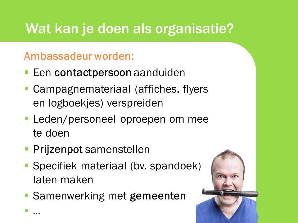 Wat kan je doen als organisatie.