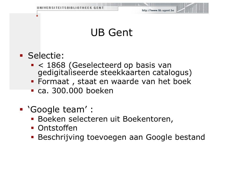 UB Gent  Selectie:  < 1868 (Geselecteerd op basis van gedigitaliseerde steekkaarten catalogus)  Formaat, staat en waarde van het boek  ca.