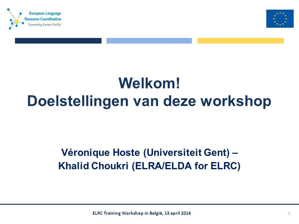 ELRC Training Workshop in België, 13 april 2016 Welkom.