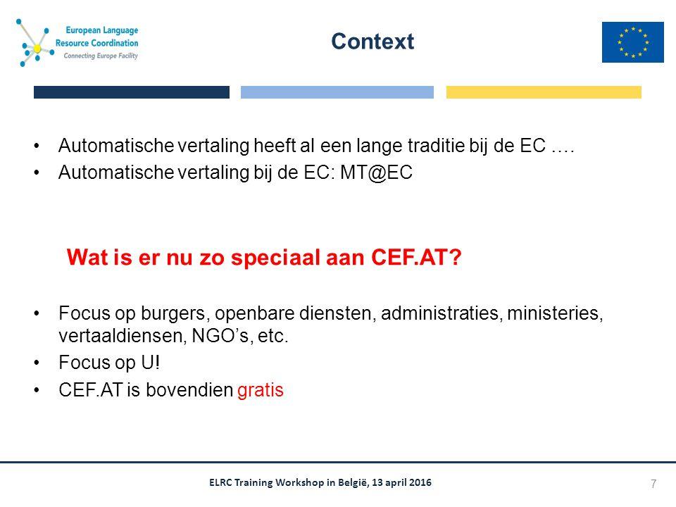 ELRC Training Workshop in België, 13 april 2016 Automatische vertaling heeft al een lange traditie bij de EC …. Automatische vertaling bij de EC: MT@E