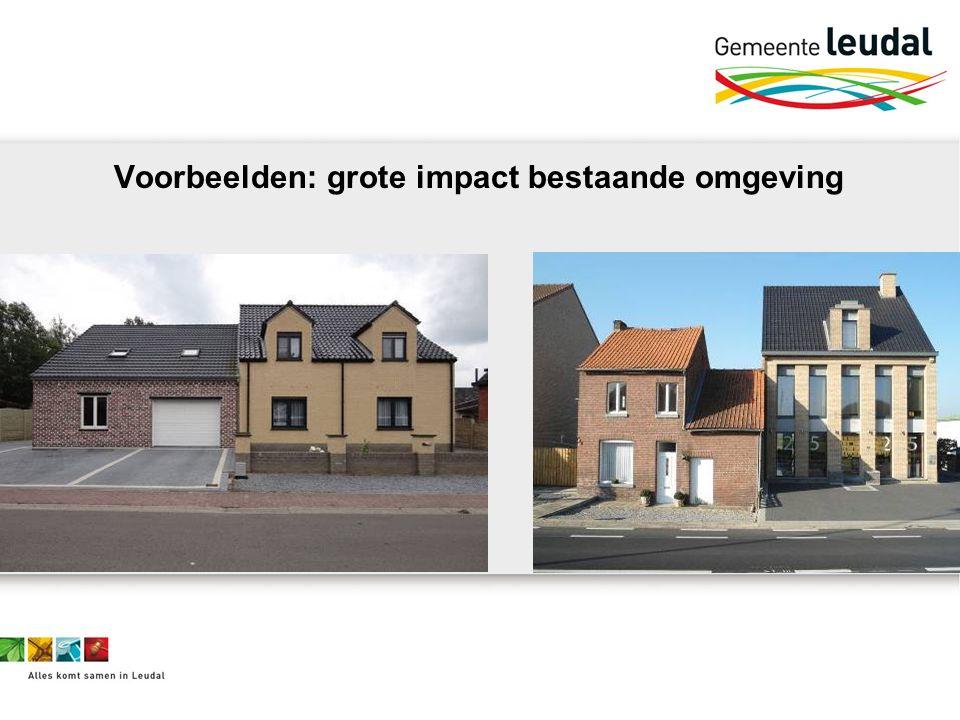 Voorbeelden: grote impact bestaande omgeving