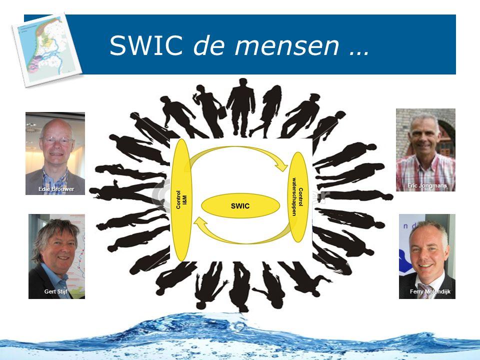 SWIC de mensen … 6 Edie Brouwer Gert Stijf Ferry Molendijk Eric Jongmans