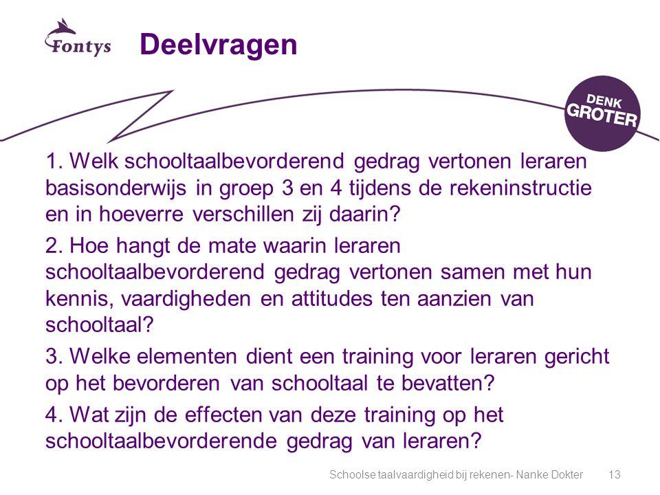 Schoolse taalvaardigheid bij rekenen- Nanke Dokter13 Deelvragen 1.