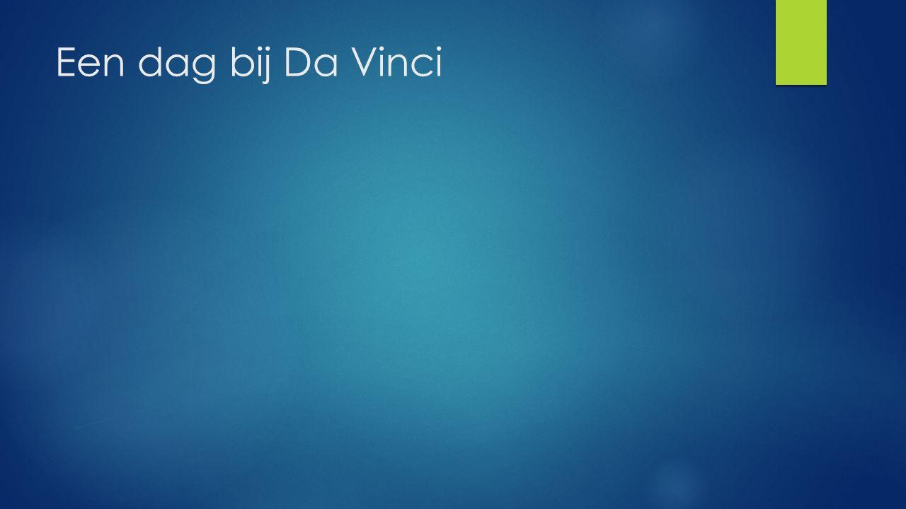Een dag bij Da Vinci