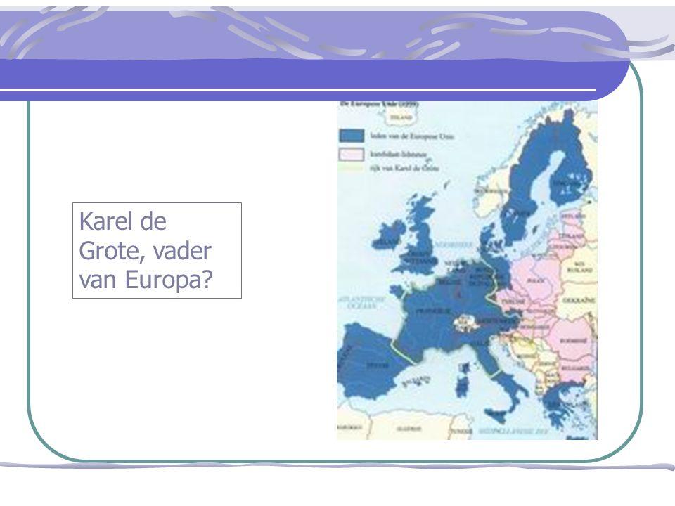 Karel de Grote, vader van Europa