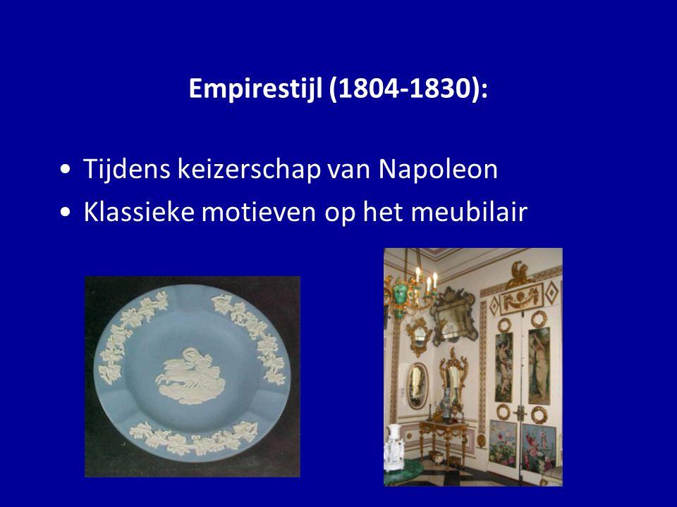 Tijdens keizerschap van Napoleon Klassieke motieven op het meubilair Empirestijl (1804-1830):
