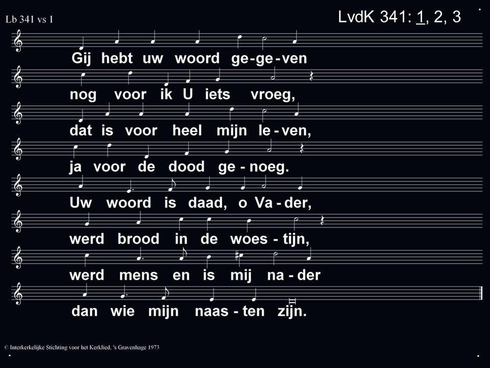 ... LvdK 341: 1, 2, 3