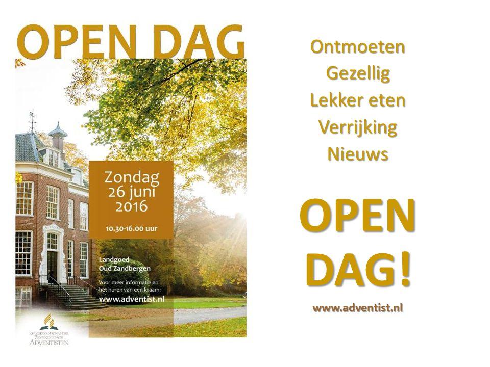 OntmoetenGezellig Lekker eten VerrijkingNieuws OPEN DAG! www.adventist.nl