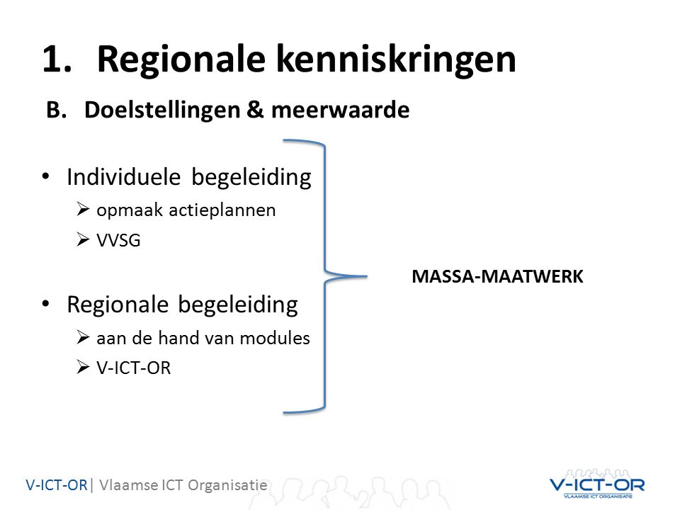 V-ICT-OR| Vlaamse ICT Organisatie Kennisdeling -SHOPT IT -Manage IT -Kennisdagen -Dag van de digitale communicatie -… Kennisdeling -SHOPT IT -Manage IT -Kennisdagen -Dag van de digitale communicatie -… Overleg -Stuurgroep lokaal e-gov -KSZ/PODMI/ICEG/VO/… Overleg -Stuurgroep lokaal e-gov -KSZ/PODMI/ICEG/VO/… Bouwstenen Kennis oppikken Kennisplatform