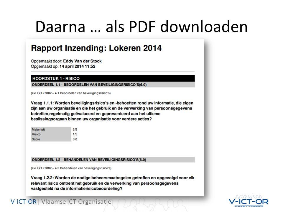 V-ICT-OR| Vlaamse ICT Organisatie Daarna … als PDF downloaden