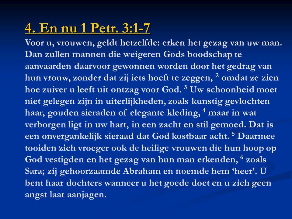 4. En nu 1 Petr. 3:1-7 4. En nu 1 Petr.