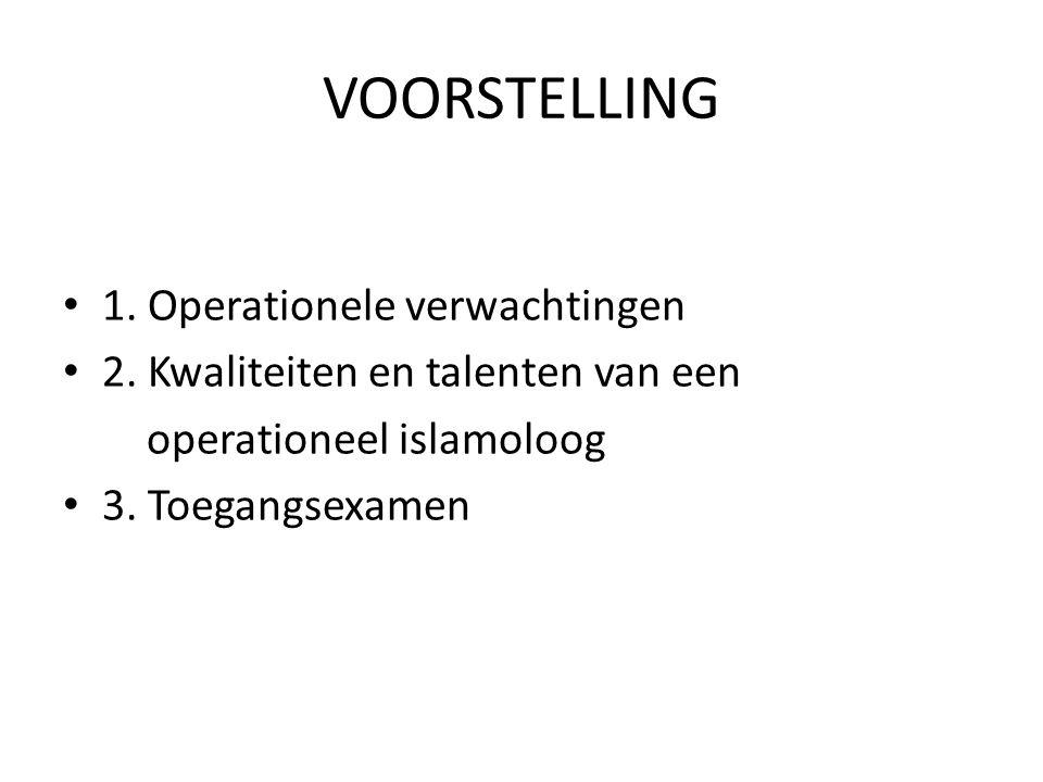 VOORSTELLING 1. Operationele verwachtingen 2.