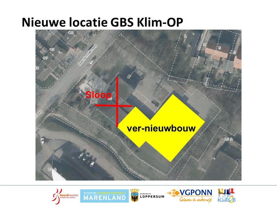 Nieuwe locatie GBS Klim-OP ver-nieuwbouw Sloop