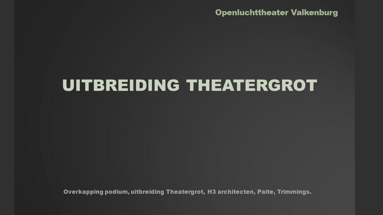 Openluchttheater Valkenburg UITBREIDING THEATERGROT Overkapping podium, uitbreiding Theatergrot, H3 architecten, Palte, Trimmings.