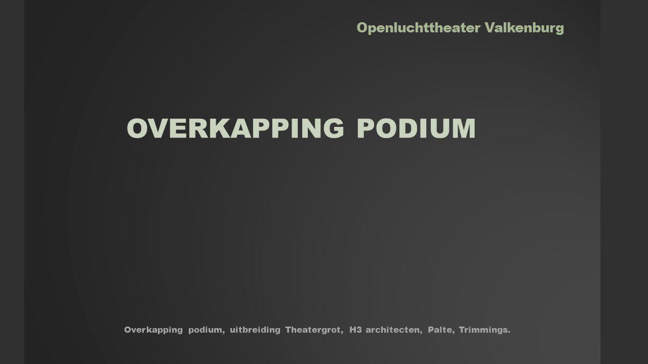 Openluchttheater Valkenburg OVERKAPPIG PODIUM BLADERDAK Construktie van doek of polycabonaat en aluminium, hangend aan minimalistische constructie met lieren.