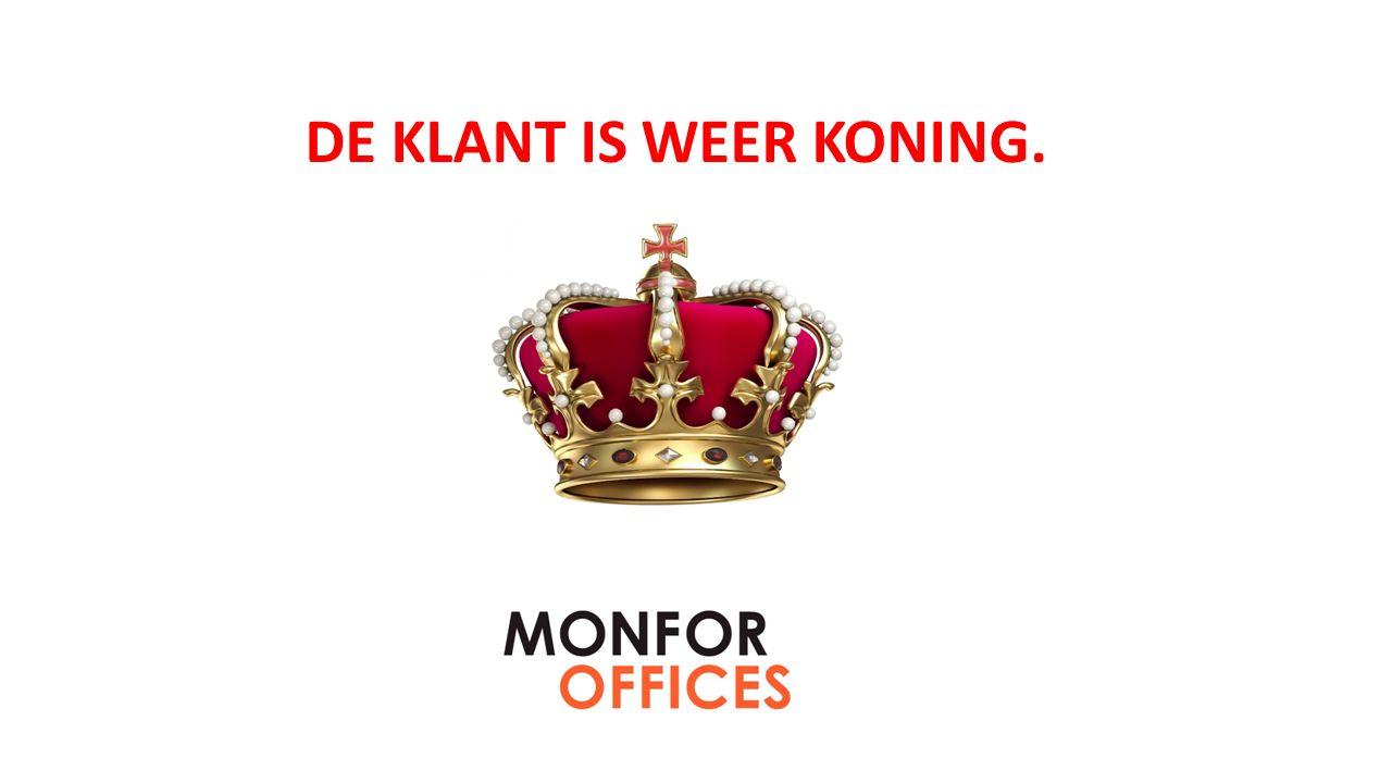 DE KLANT IS WEER KONING.