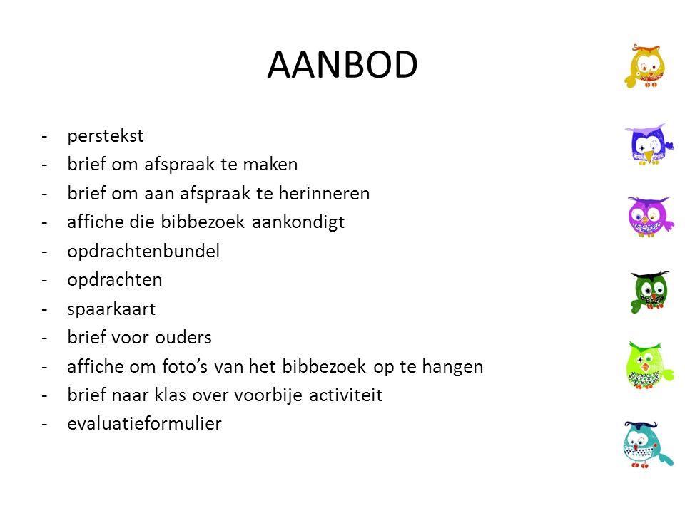 AANBOD -perstekst -brief om afspraak te maken -brief om aan afspraak te herinneren -affiche die bibbezoek aankondigt -opdrachtenbundel -opdrachten -sp
