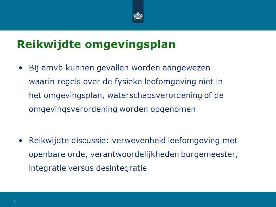 Provincie De provinciale omgevingsverordening bevat slechts een toedeling van functies aan locaties en met het oog daarop gestelde regels, indien het onderwerp van zorg niet doelmatig en doeltreffend met een instructieregel kan worden behartigd. 6