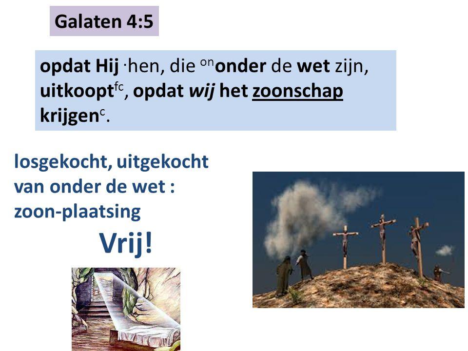 Galaten 4:5 opdat Hij.