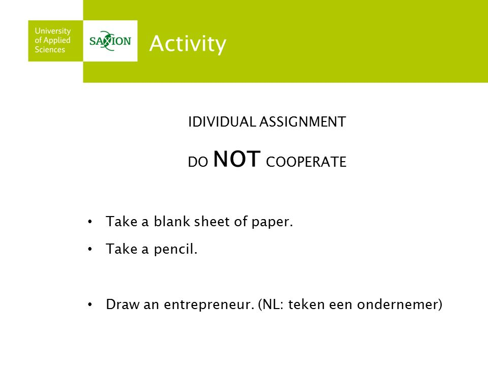 Activity IDIVIDUAL ASSIGNMENT DO NOT COOPERATE Take a blank sheet of paper.