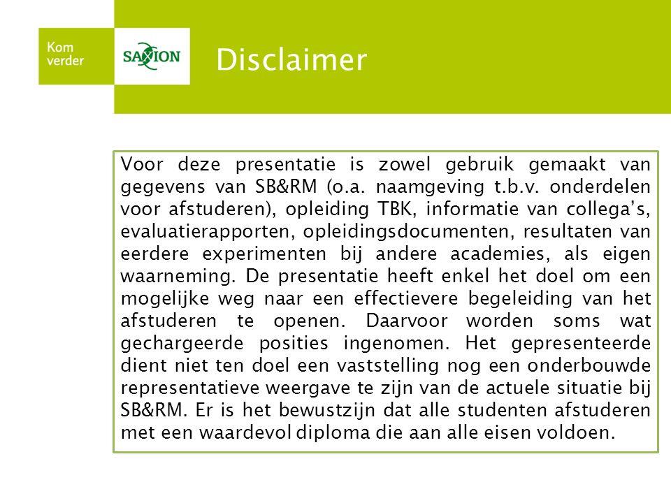 Disclaimer Voor deze presentatie is zowel gebruik gemaakt van gegevens van SB&RM (o.a.