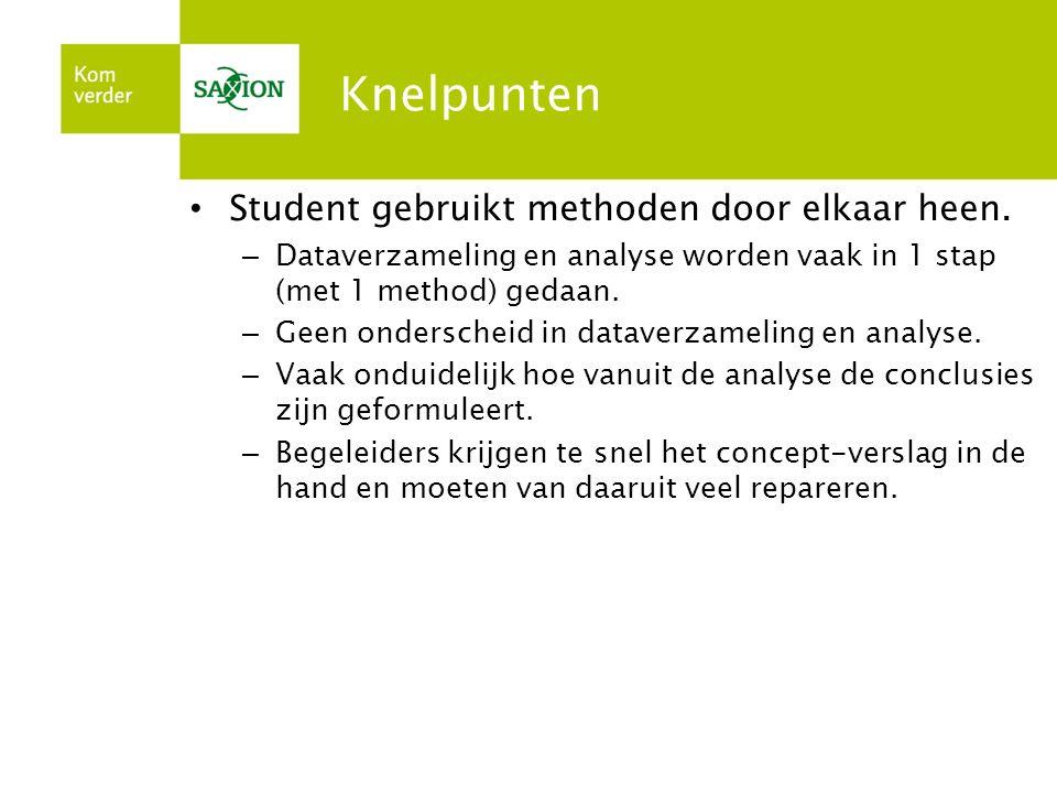 Knelpunten Student gebruikt methoden door elkaar heen.