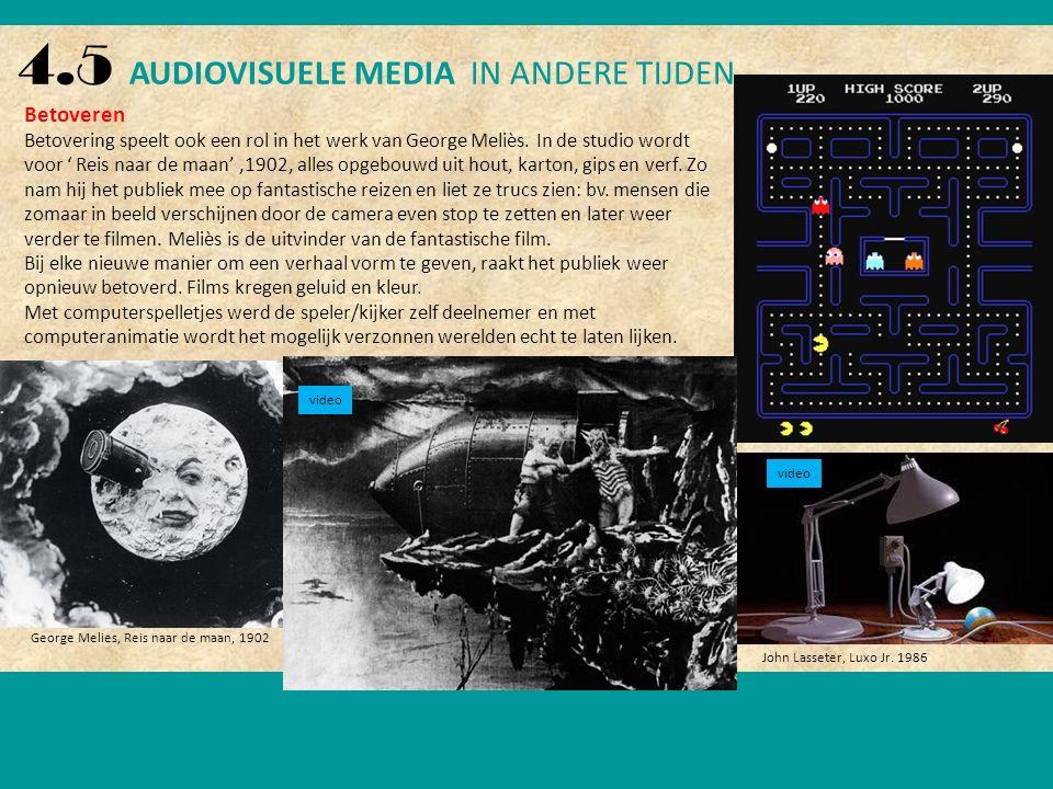 4.5 AUDIOVISUELE MEDIA IN ANDERE TIJDEN Betoveren Betovering speelt ook een rol in het werk van George Meliès.