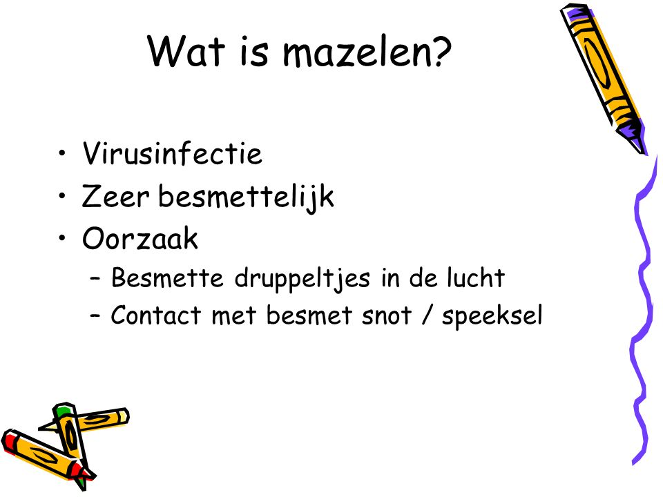 Wat is mazelen.