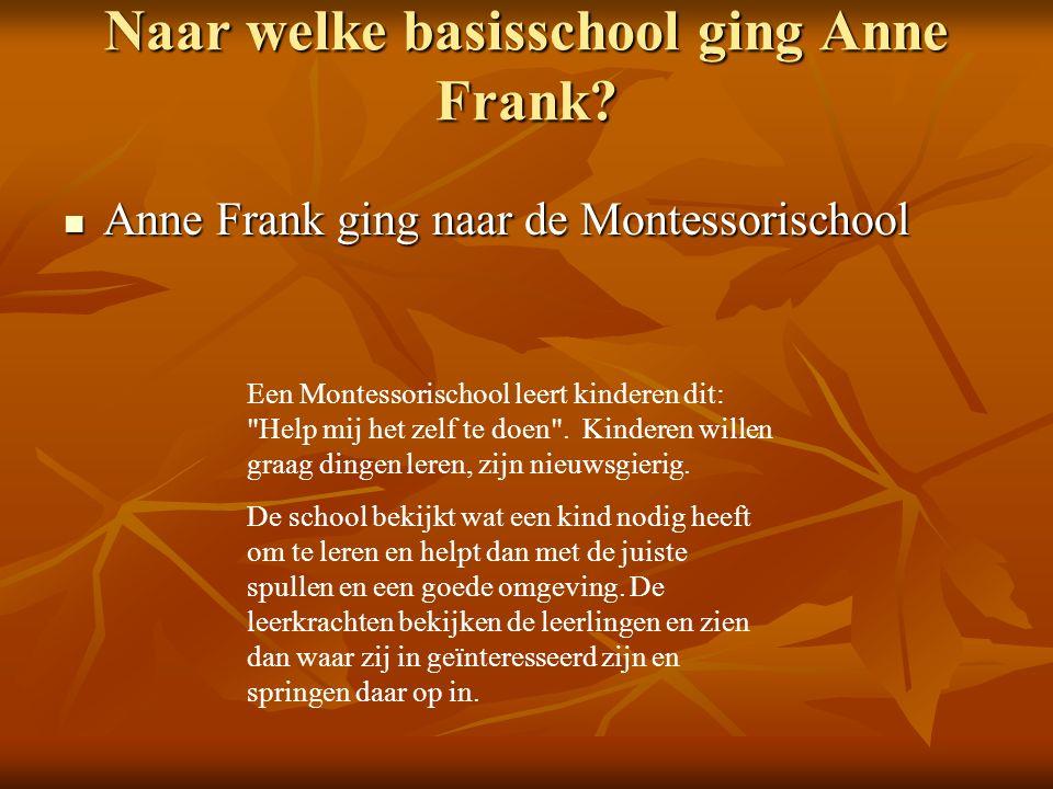 Naar welke basisschool ging Anne Frank.