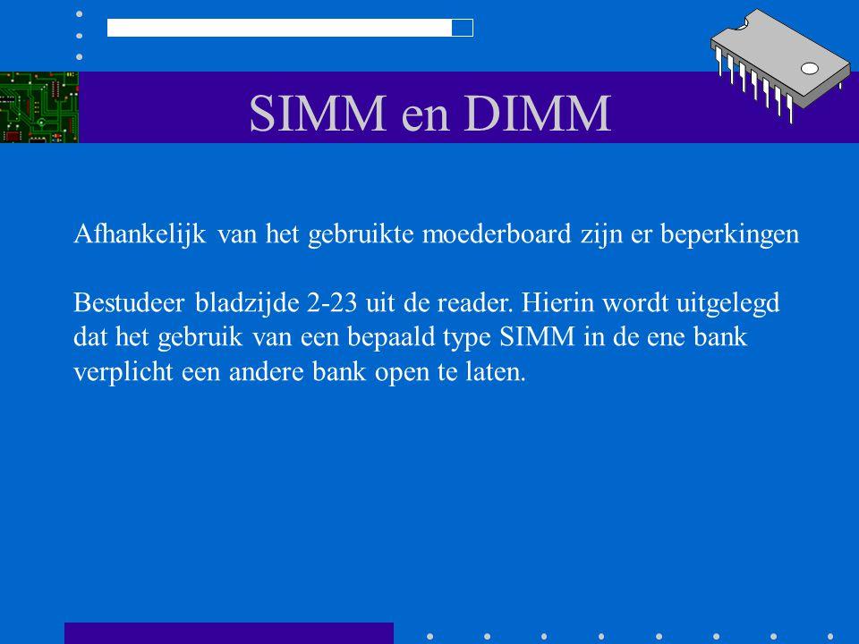 SIMM en DIMM Maar soms mogen er verschillende SIMMs per bank worden gebruikt. Moederboard BANK 0 = EDO DRAM 60 ns BANK 1 = FPM DRAM 70 ns