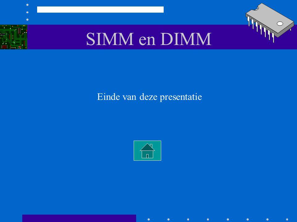 SIMM en DIMM Afhankelijk van het gebruikte moederboard zijn er beperkingen Bestudeer bladzijde 2-23 uit de reader. Hierin wordt uitgelegd dat het gebr