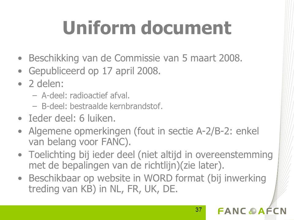 37 Uniform document Beschikking van de Commissie van 5 maart 2008.