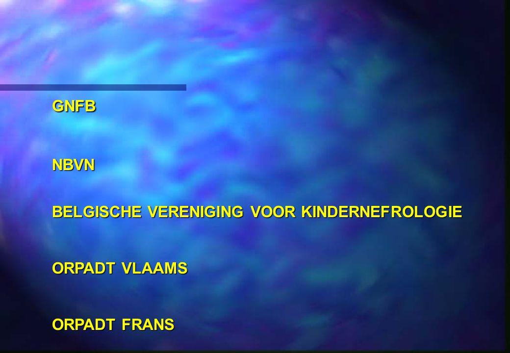 GNFBNBVN BELGISCHE VERENIGING VOOR KINDERNEFROLOGIE ORPADT VLAAMS ORPADT FRANS