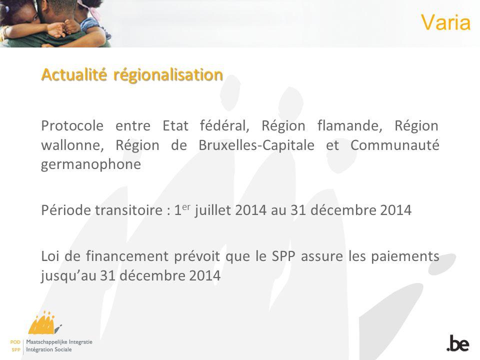 Varia Actualité régionalisation Protocole entre Etat fédéral, Région flamande, Région wallonne, Région de Bruxelles-Capitale et Communauté germanophon