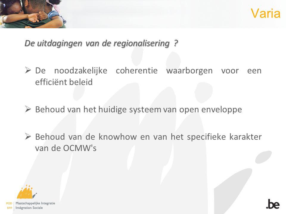 Varia De uitdagingen van de regionalisering .