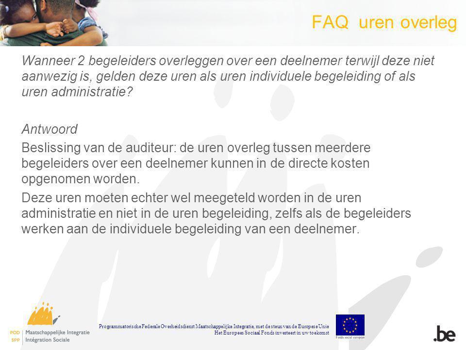 FAQ uren overleg Wanneer 2 begeleiders overleggen over een deelnemer terwijl deze niet aanwezig is, gelden deze uren als uren individuele begeleiding of als uren administratie.