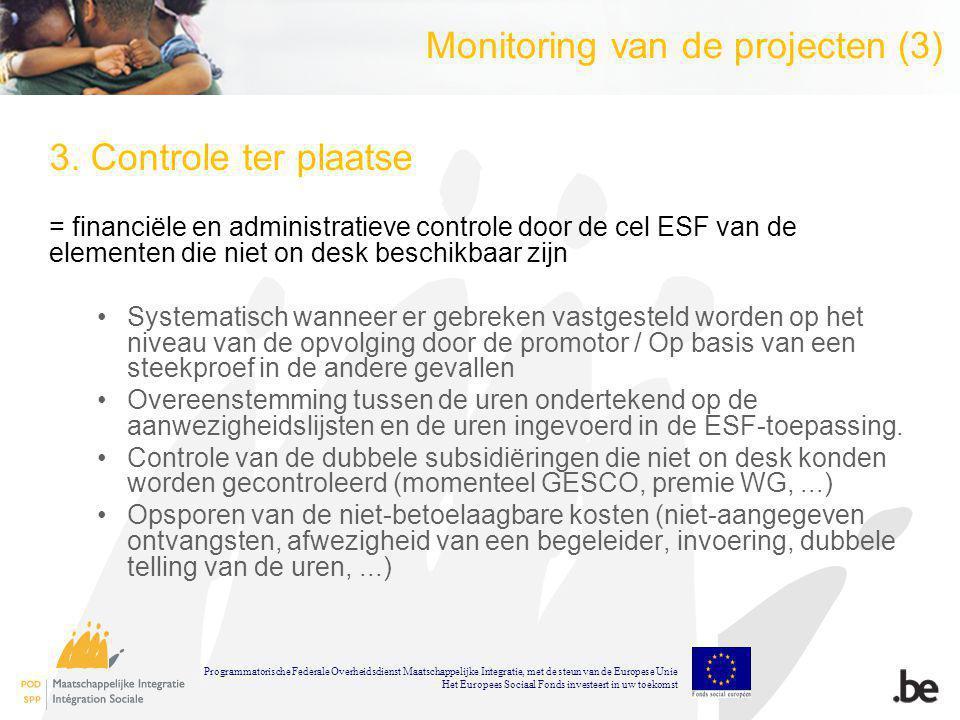 Monitoring van de projecten (3) 3.