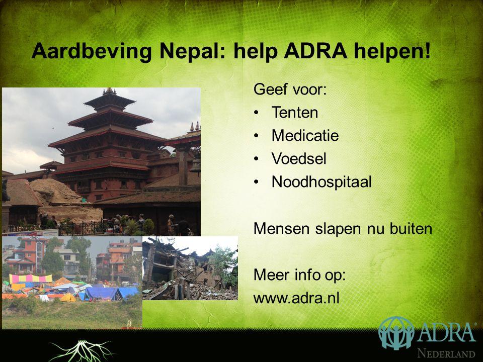 Aardbeving Nepal: help ADRA helpen.